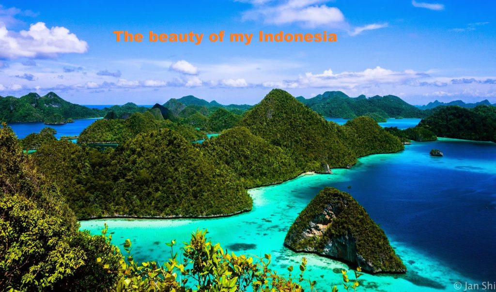 The beauty of my Indonesia