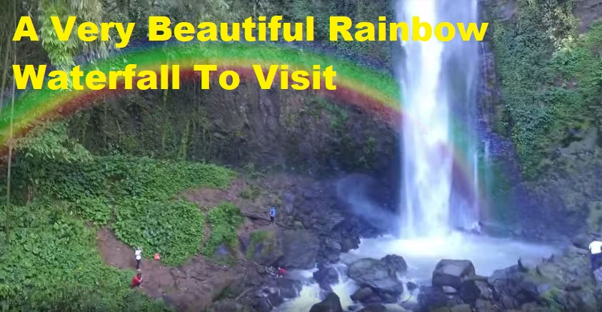 A Very Beautiful Rainbow Waterfall To Visit
