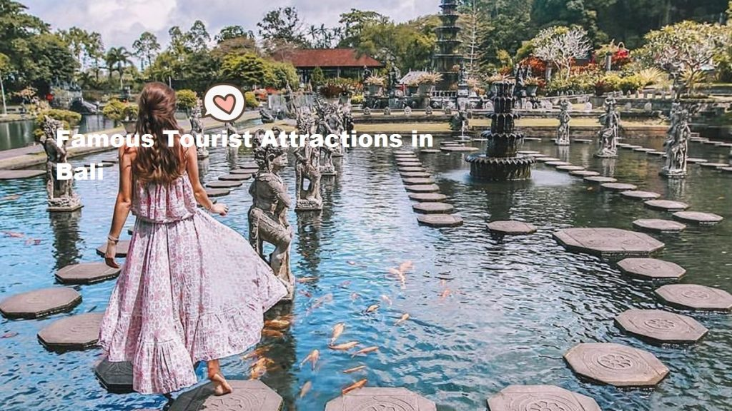 Famous Tourist Attractions in Bali